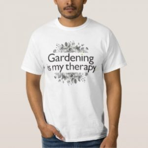 gardening is my therapy t-shirt white