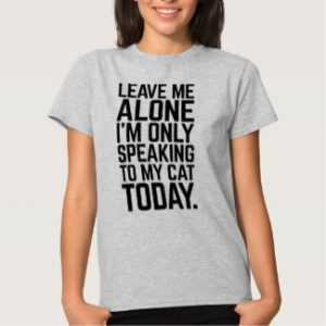only speaking to my cat women's t-shirt