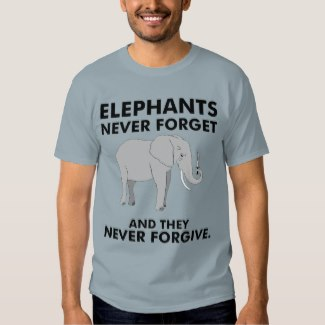 fd958109 Elephants Never Forget – And They Never Forgive. – T-Shirt Stonewashed Blue  (Zazzle)