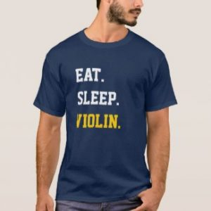 Eat. Sleep. Violin