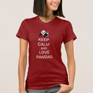 Keep Calm And Love Pandas (Women)