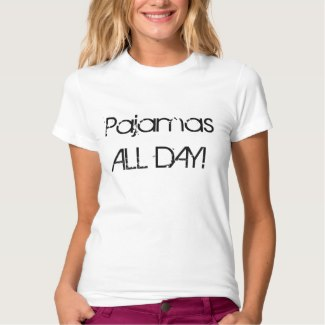pajamas all day women's t-shirt