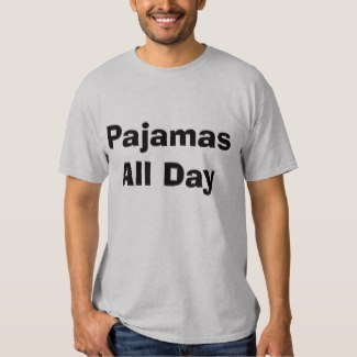 pajamas all day T-shirt men