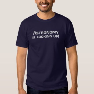 astronomy is looking up t-shirt navy blue