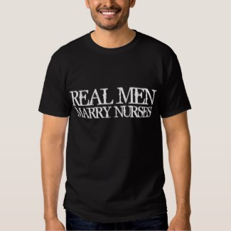 real men marry nurses t-shirt black