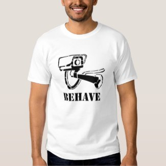 Behave t-shirt surveillance camera