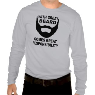 With Great Beard Comes Great Responsibility light steel