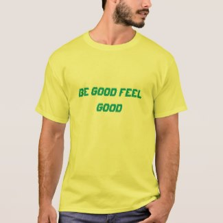 Be good feel good