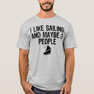 I LIKE SAILING AND MAYBE 3 PEOPLE